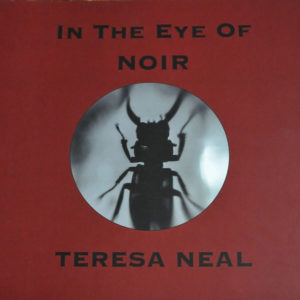In the Eye of Noir - Teresa Neal